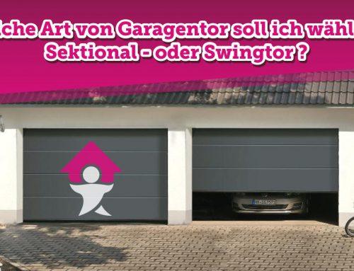 Welche Art von Garagentor soll ich wählen?  Sektional – oder Swingtor ?